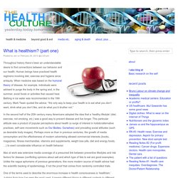 What is healthism? (part one)