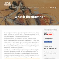 What is life drawing?