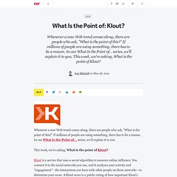 What Is the Point of: Klout?