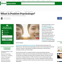 Positive Psychology - What Is Positive Psychology