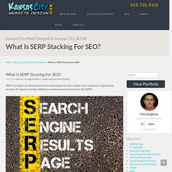 What Is SERP Stacking For SEO?