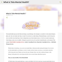 What Is Tele-Mental Health ?