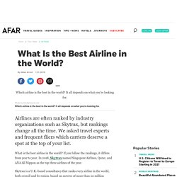 What Is the Best Airline in the World?