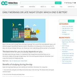 Early Morning Or Late Night Study: Which One Is Better?