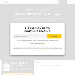 What Is UNESCO World Heritage
