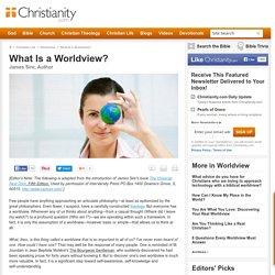 What Is a Worldview? by James Sire