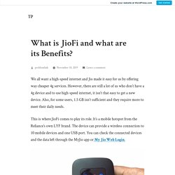 What is JioFi and what are its Benefits? – TP