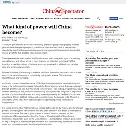 What kind of power will China become?