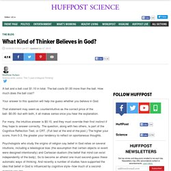 What Kind of Thinker Believes in God?