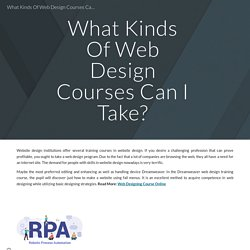 What Kinds Of Web Design Courses Can I Take?