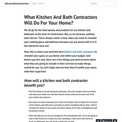 What Kitchen And Bath Contractors Will Do For Your Home? - Advancedrocontractors