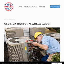 What You Did Not Know About HVAC Systems