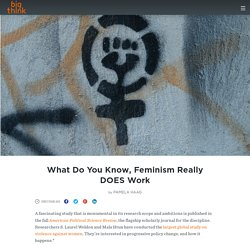What Do You Know, Feminism Really DOES Work