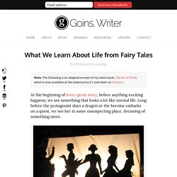 What We Learn About Life from Fairy Tales
