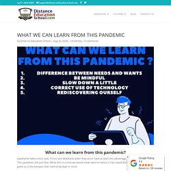 WHAT WE CAN LEARN FROM THIS PANDEMIC -