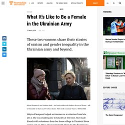 What It's Like to Be a Female in the Ukrainian Army