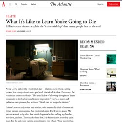 What It's Like to Learn You're Going to Die