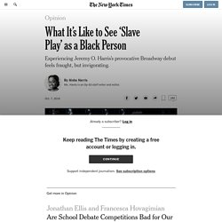 What It's Like to See 'Slave Play' as a Black Person