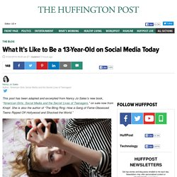 What It's Like to Be a 13-Year-Old on Social Media Today
