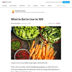 What to Eat to Live to100 - Andrew Merle - Pocket