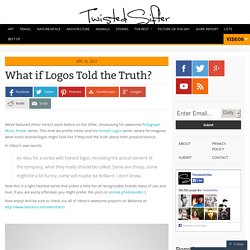 What if Logos Told the Truth? [25 pics]