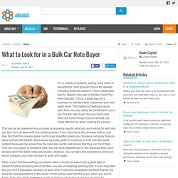 What to Look for in a Bulk Car Note Buyer