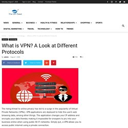 What is VPN? A Look at Different Protocols