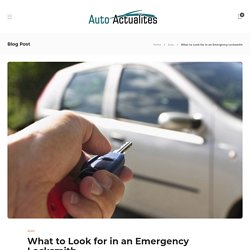 What to Look for in an Emergency Locksmith -