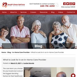 What to Look for in an In-Home Care Provider