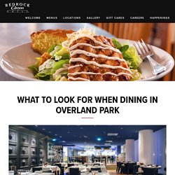 What to Look for When Dining In Overland Park, KS