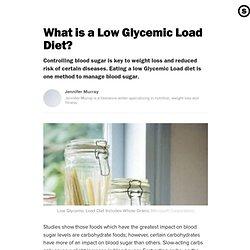 Low Glycemic Load Diet