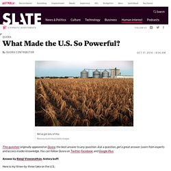 What made the U.S. so powerful?