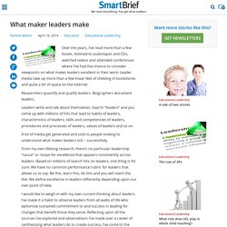 What maker leaders make