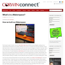 What's in a Makerspace? - Corwin Connect