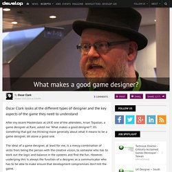 What makes a good game designer?