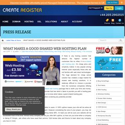 WHAT MAKES A GOOD SHARED WEB HOSTING PLAN