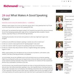 What Makes A Good Speaking Class?