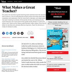 What Makes a Great Teacher? - Amanda Ripley