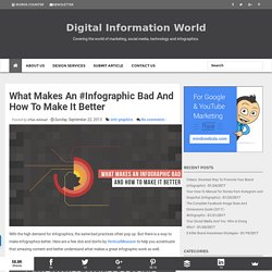 What Makes An #Infographic Bad And How To Make It Better