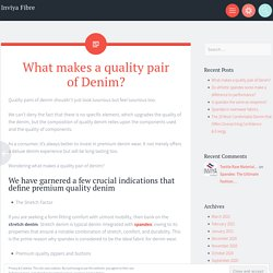 What makes a quality pair of Denim?