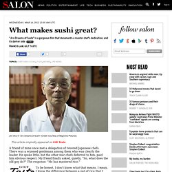 What makes sushi great? - Chefs and Cooks