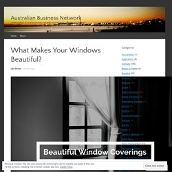 What Makes Your Windows Beautiful?