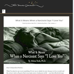 "What It Means When a Narcissist Says ""I Love You"""