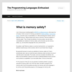 What is memory safety? - The PL Enthusiast