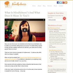 What Is Mindfulness? (And What Does It Mean To You?) - Mrs. Mindfulness
