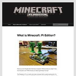 What is Minecraft: Pi Edition?