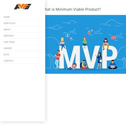 What is Minimum Viable Product?