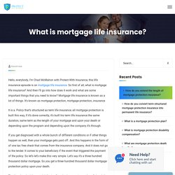 What is mortgage life insurance?