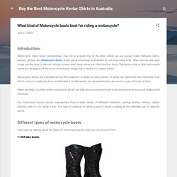 What kind of Motorcycle boots best for riding a motorcycle?