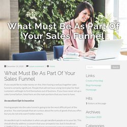 What Must Be As Part Of Your Sales Funnel